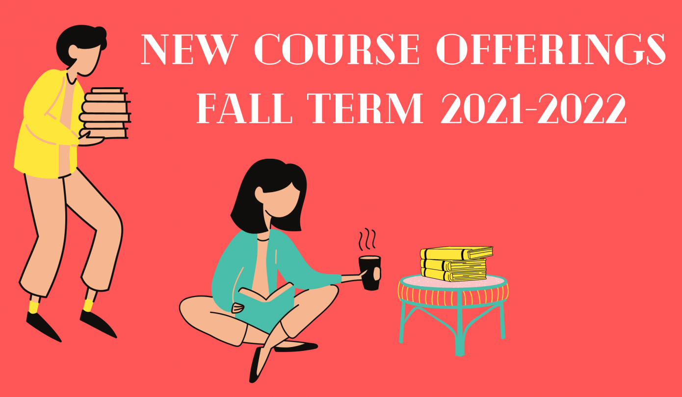 2 people studying wearing yellow and blue with a melon background; text: new course offerings fall term 2021-2022